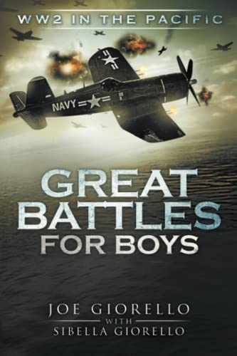 9780997749311: Great Battles for Boys: WW2 Pacific