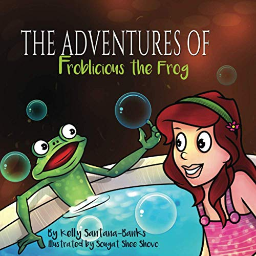 9780997753004: The Adventures of Froblicious the Frog (Let's Learn While Playing) (Volume 1)