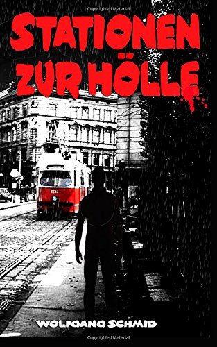 9780997757958: Stationen zur Hölle (German Edition)