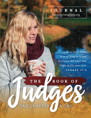 9780997762044: The Book of Judges Journal: One Chapter a Day