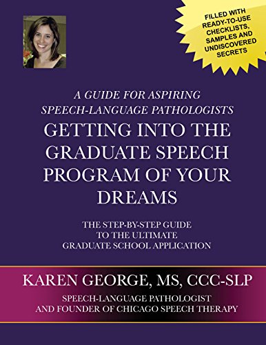 Getting Into The Graduate Speech Program Of Your Dreams: Karen George