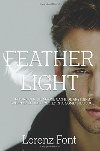 9780997782349: Feather Light
