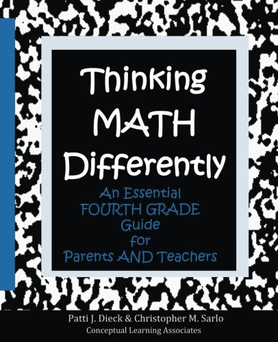 9780997789294: Thinking Math Differently: An Essential Fourth Grade Guide for Parents and Teachers