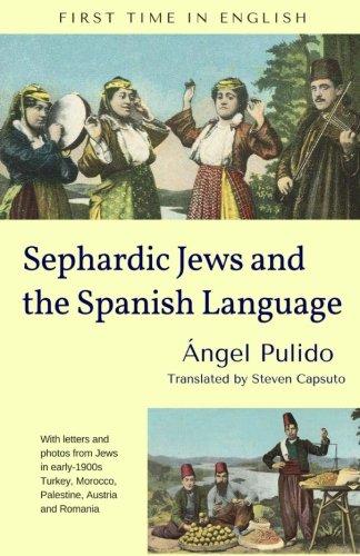 9780997825404: Sephardic Jews and the Spanish Language