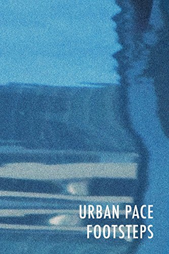 Urban Pace: Footsteps: Hart Ginsburg