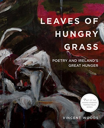 Leaves of Hungry Grass : Poetry and: Vincent Woods