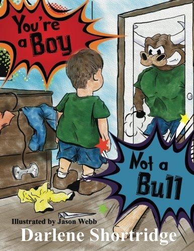 9780997860917: You're a Boy, Not a Bull