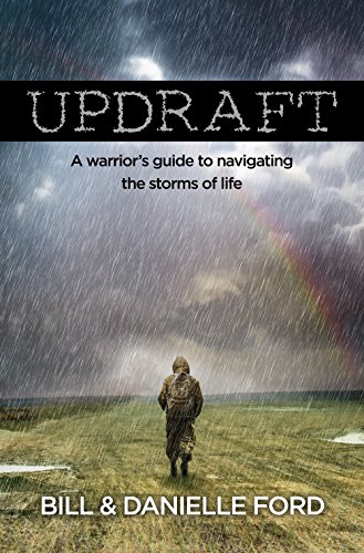 9780997866612: Updraft: A warrior's guide to navigating the storms of life