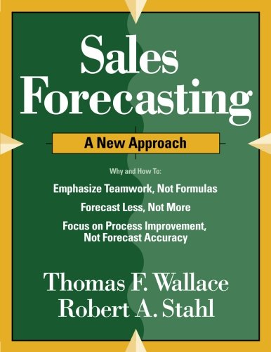 9780997887747: Sales Forecasting A New Approach