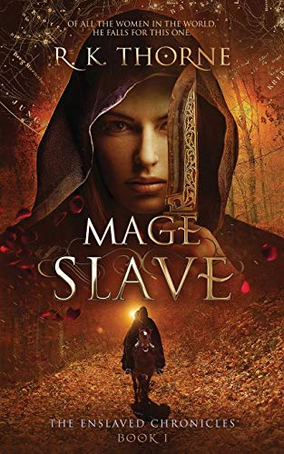 9780997889901: Mage Slave (The Enslaved Chronicles) (Volume 1)