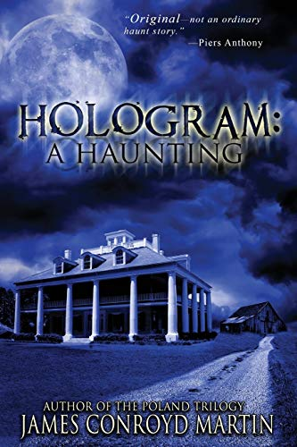 9780997894585: Hologram: A Haunting