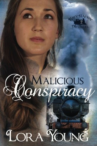 9780997919004: Malicious Conspiracy (Katy Railway Mysteries) (Volume 2)
