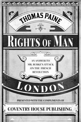 Rights of Man (Annotated): Thomas Paine