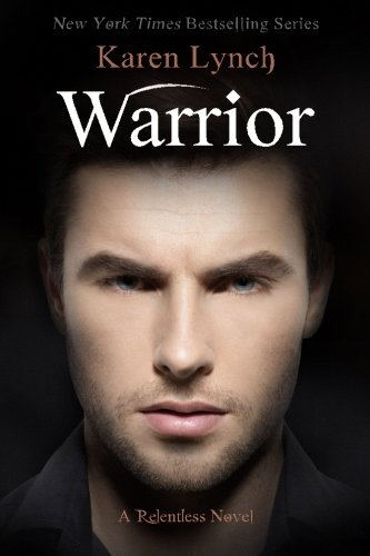 9780997990102: Warrior (Relentless) (Volume 4)