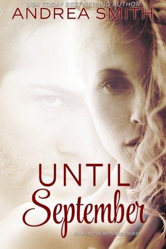 9780998004303: Until September (The September Series) (Volume 1)