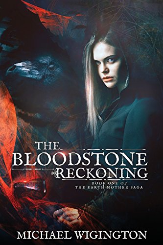 The Bloodstone Reckoning: The
