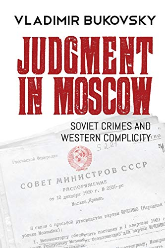 9780998041612: Judgment in Moscow: Soviet Crimes and Western Complicity