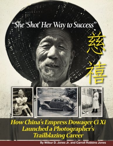 She Shot Her Way to Success: How: Wilbur D Jones