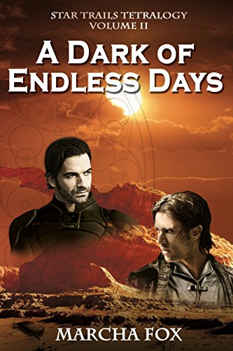 9780998078977: A Dark of Endless Days (Star Trails Tetralogy)