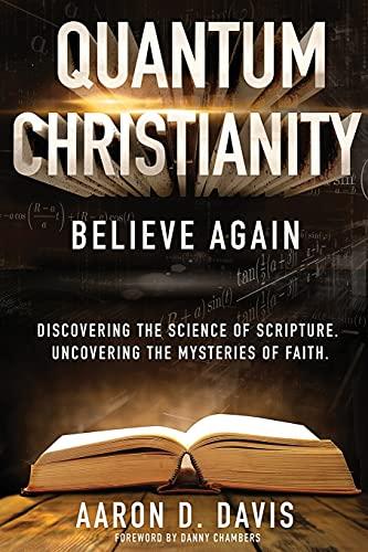 9780998087030: Quantum Christianity: Believe Again