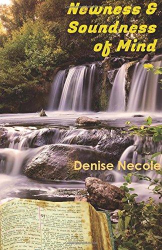 Newness & Soundness of Mind: Denise Necole
