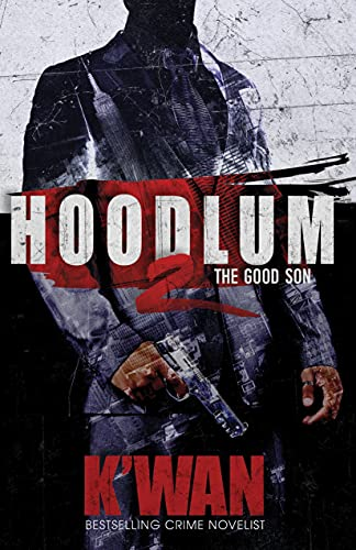 Hoodlum 2: The Good Son (A Hoodlum Novel)