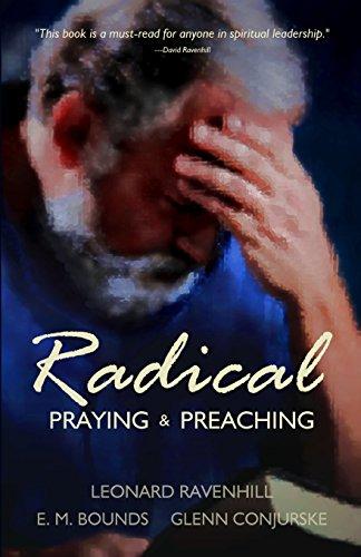 9780998109619: Radical: Praying & Preaching