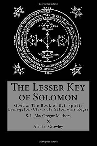 The Lesser Key of Solomon: Crowley, Aleister