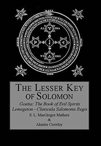 The Lesser Key of Solomon: Aleister Crowley; S.L.