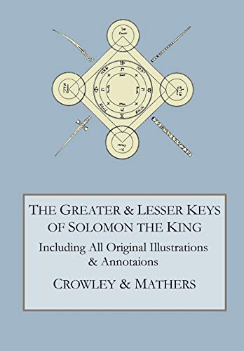 The Greater and Lesser Keys of Solomon: Aleister Crowley