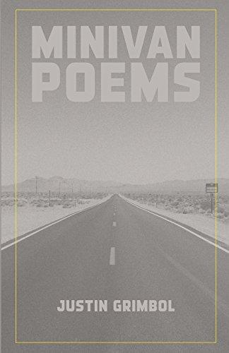 Minivan Poems: Justin Grimbol