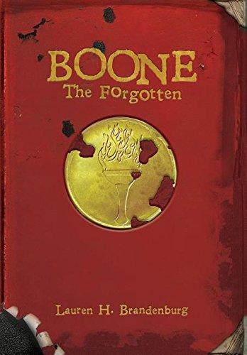 9780998160061: Boone: The Forgotten (Books of the Gardener)
