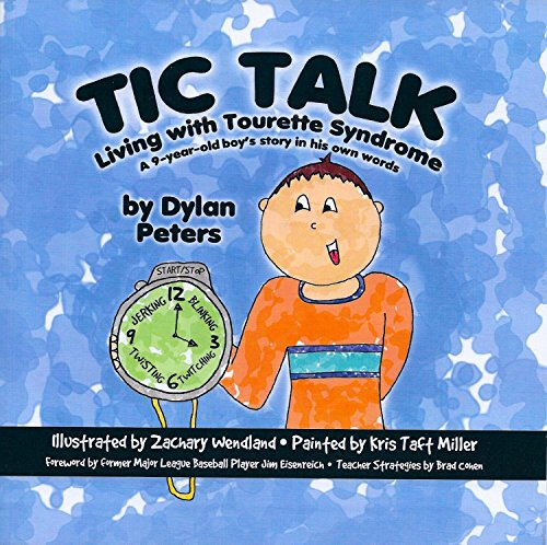 9780998164809: Tic Talk: Living with Tourette Syndrome, A 9-Year-Old Boy's Story in His Own Words