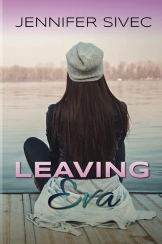 9780998193243: Leaving Eva: Eva Series, Book 1 (Volume 1)