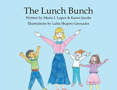 The Lunch Bunch (Paperback): Maria Lopez, Karen