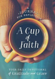 A Cup of Faith