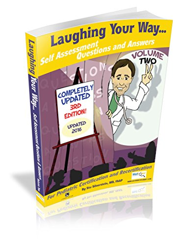 Self Assessment Q&A Volume 2: Laughing Your: Stuart Silverstein MD