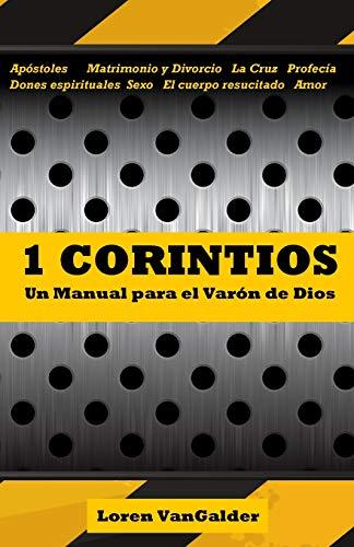 1 Corintios: Un manual para el varon: VanGalder, Loren