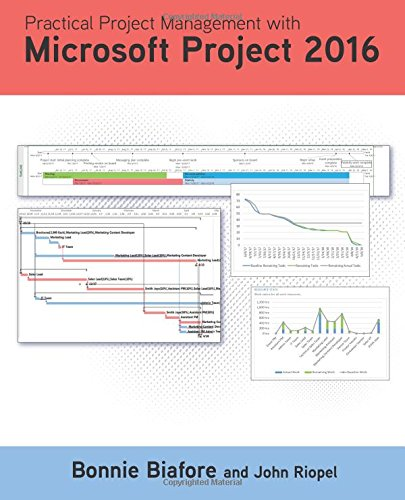 9780998294322: Practical Project Management with Microsoft Project 2016