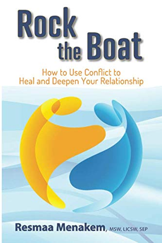 9780998424866: Rock the Boat: How to Use Conflict to Heal and Deepen Your Relationship