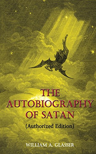 9780998427423: The Autobiography of Satan: Authorized Edition