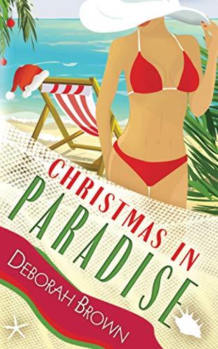 Christmas in Paradise (Paradise Series): Deborah Brown