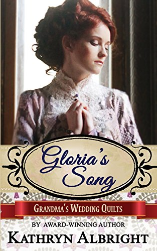 Gloria s Song (Paperback): Kathryn Albright