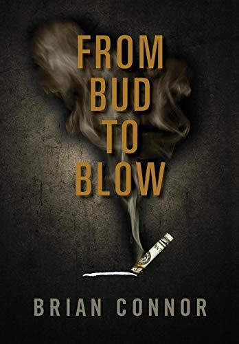 From Bud to Blow: Brian Connor