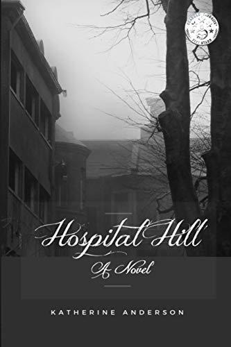9780998480169: Hospital Hill