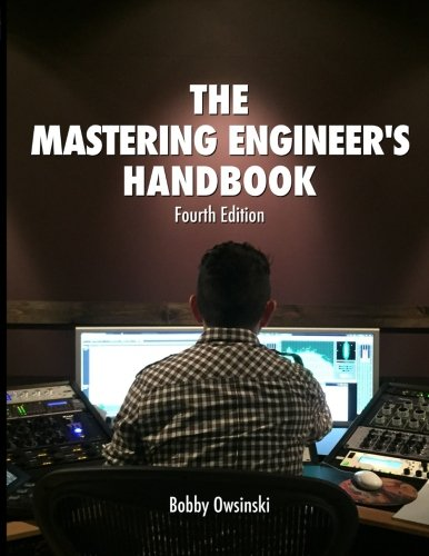 9780998503325: The Mastering Engineer's Handbook 4th Edition