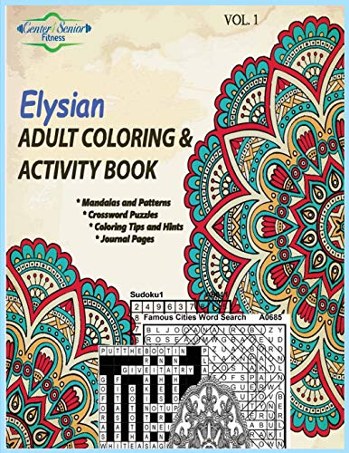 Elysian Adult Coloring Activity Book: Motivating You: William O Green