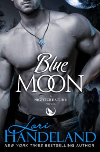 9780998530451: Blue Moon: A Nightcreature Novel: Volume 1 (The Nightcreature Novels)