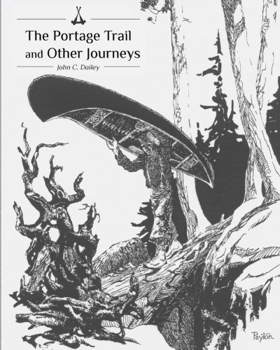 The Portage Trail and Other Journeys: Dailey, John C