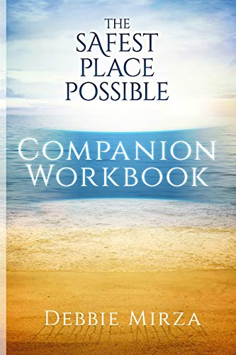 9780998621326: The Safest Place Possible Companion Workbook